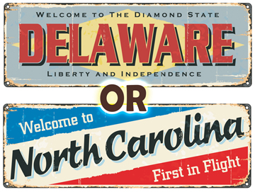Delaware or North Carolina