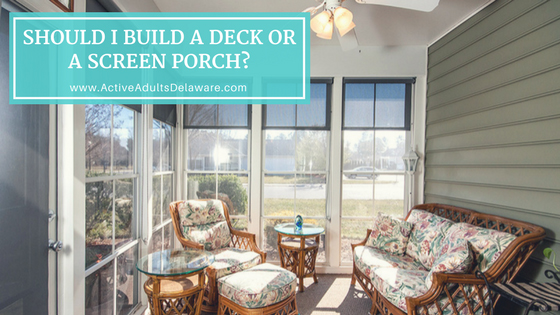 Deck or Screen porch? One of the new home building choices you have to make