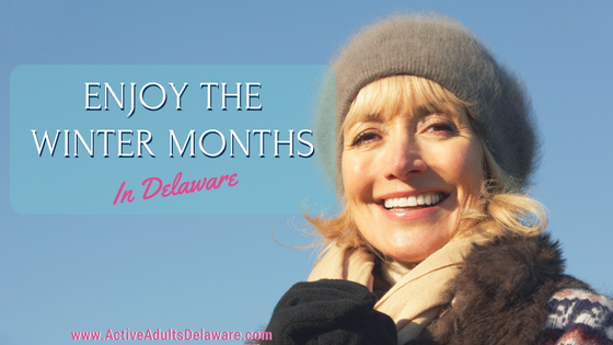 Winter months a great time to start your home search Delaware
