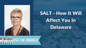 How SALT will affect Delaware Homeowners