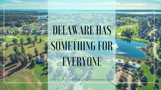 Delaware popular retirement destination - something for everyone