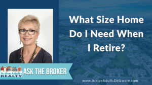How to do I decide on the right home size after retirement