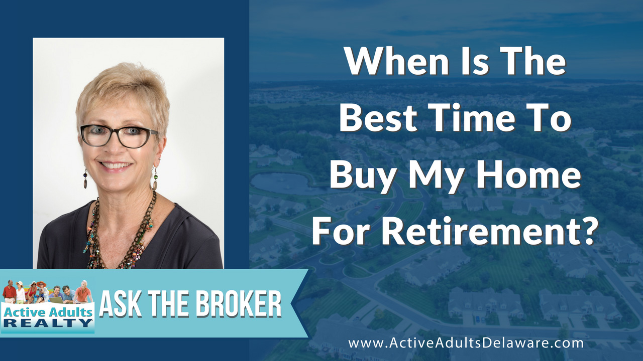When is the best time to buy my home for retirement?