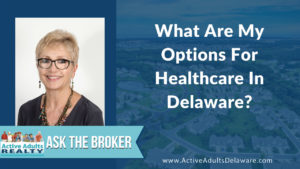Healthcare Options in Delaware
