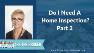 do I need home inspection for my Delaware home?
