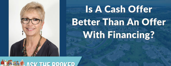 Is a cash offer better than one with financing?