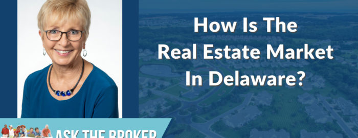 how is the real estate market in Delaware