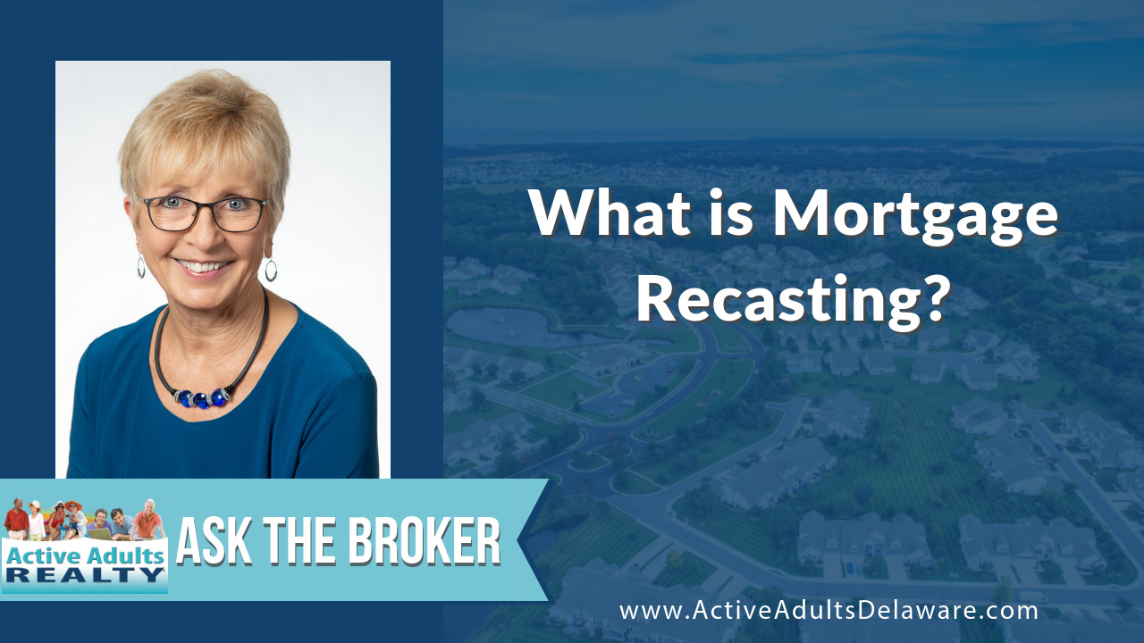 What is mortgage recasting?