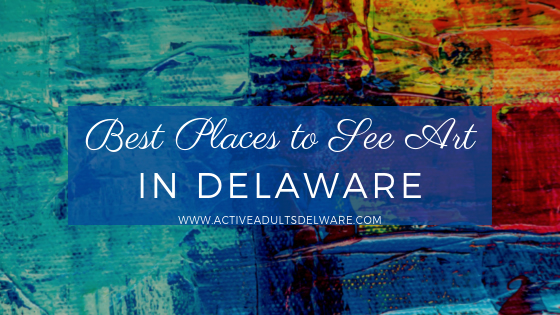 Best places to view Delaware art