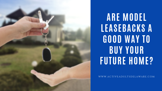 Are model leasebacks a good way to buy your future home?