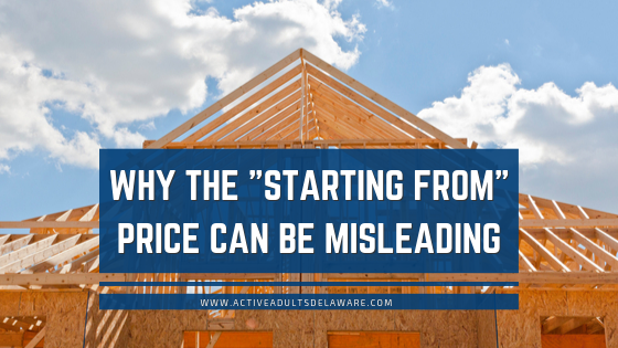 """The """"Starting From"""" phrase in new home pricing can be misleading"""